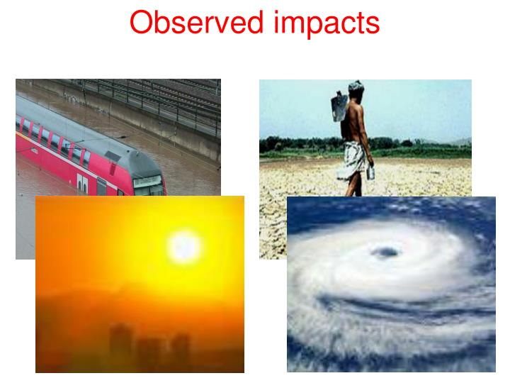 Observed impacts