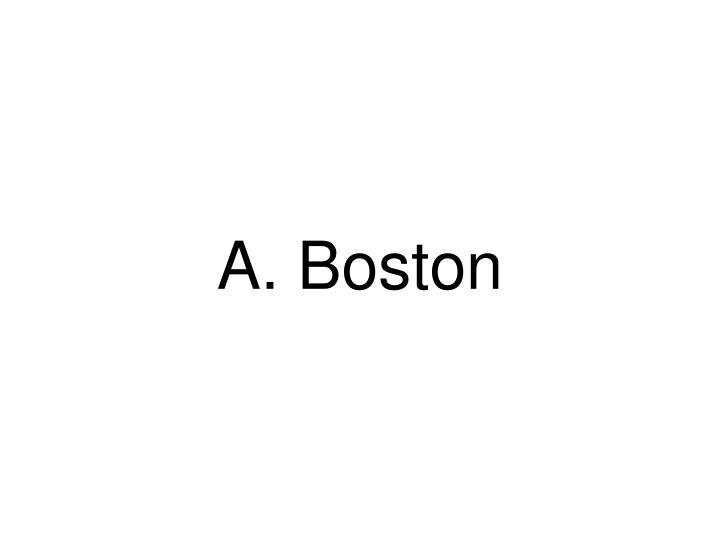 A. Boston