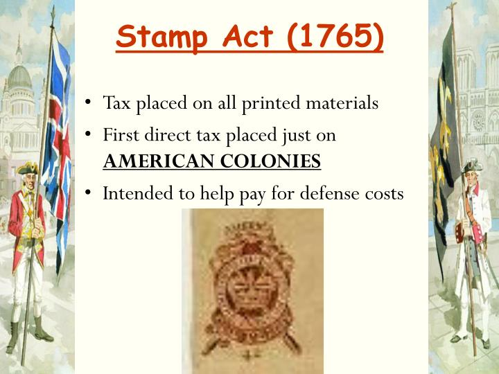 the stamp act of 1765 essay Essay on the stamp act of 1765 - the stamp act of 1765 was the beginning of the revolution for the colonies of north america when the stamp act was passed by the british parliament, it required american colonists to pay a tax on every piece of printed paper they used.
