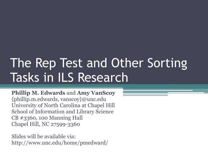 the rep test and other sorting tasks in ils research n.