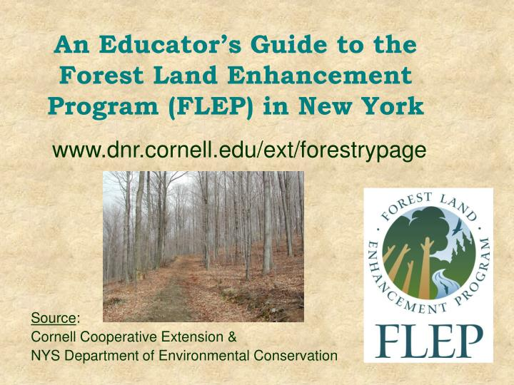An educator s guide to the forest land enhancement program flep in new york