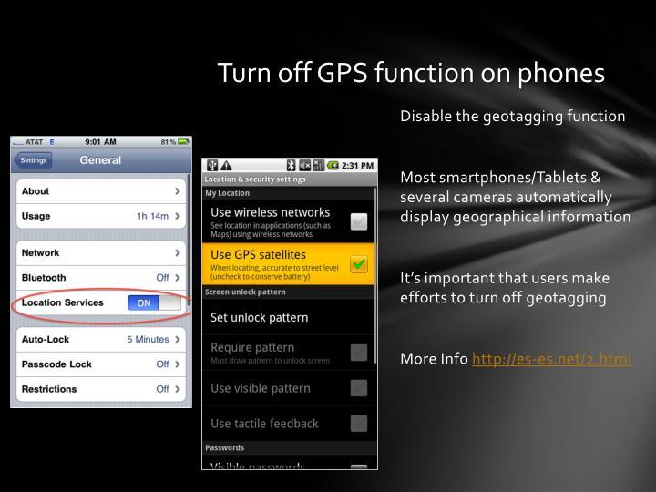 Turn off GPS function on phones