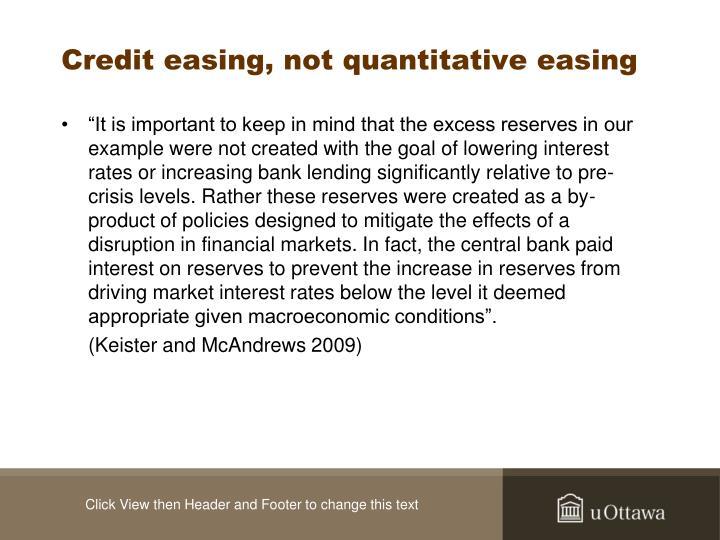 Credit easing, not quantitative easing