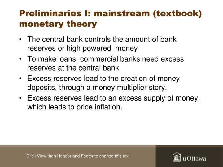 Preliminaries I: mainstream (textbook) monetary theory