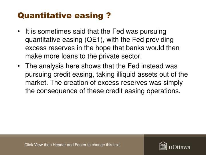 Quantitative easing ?