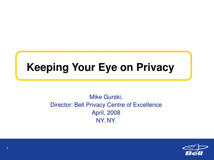 keeping your eye on privacy n.