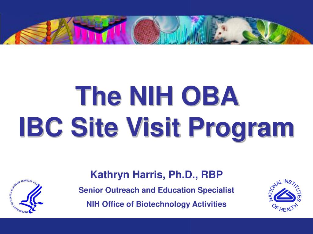 Ppt The Nih Oba Ibc Site Visit Program Powerpoint Presentation