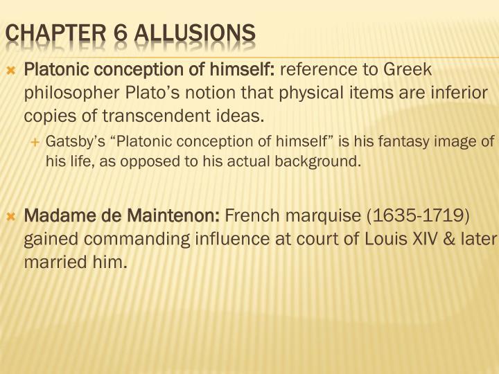 Platonic conception of himself: