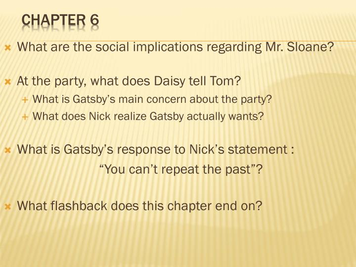 What are the social implications regarding Mr. Sloane?