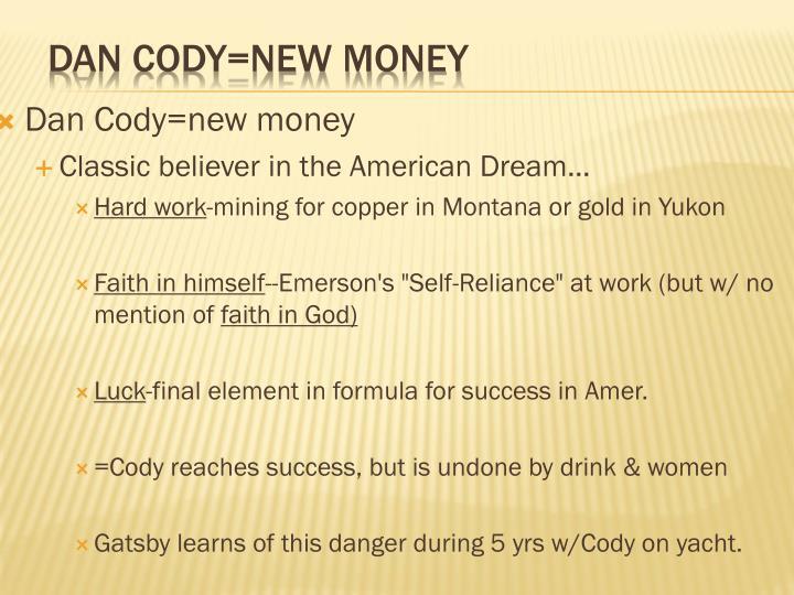 Dan Cody=new money