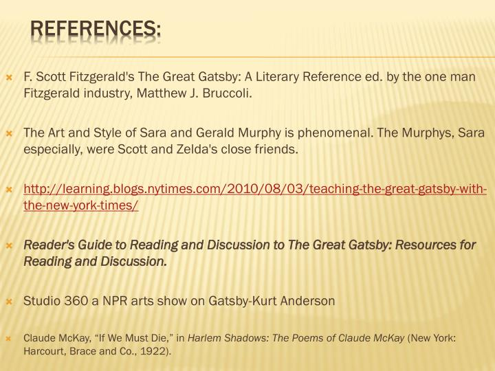 F. Scott Fitzgerald's The Great Gatsby: A Literary Reference ed. by the one man Fitzgerald industry, Matthew J. Bruccoli.