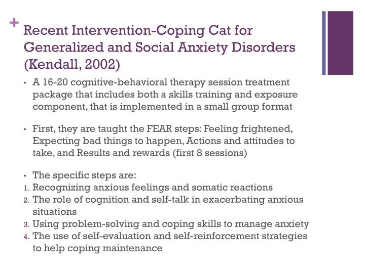 Recent Intervention-Coping Cat for Generalized and Social Anxiety Disorders (Kendall, 2002)