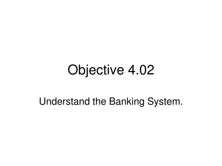 Objective 4 02