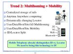 trend 2 multihoming mobility