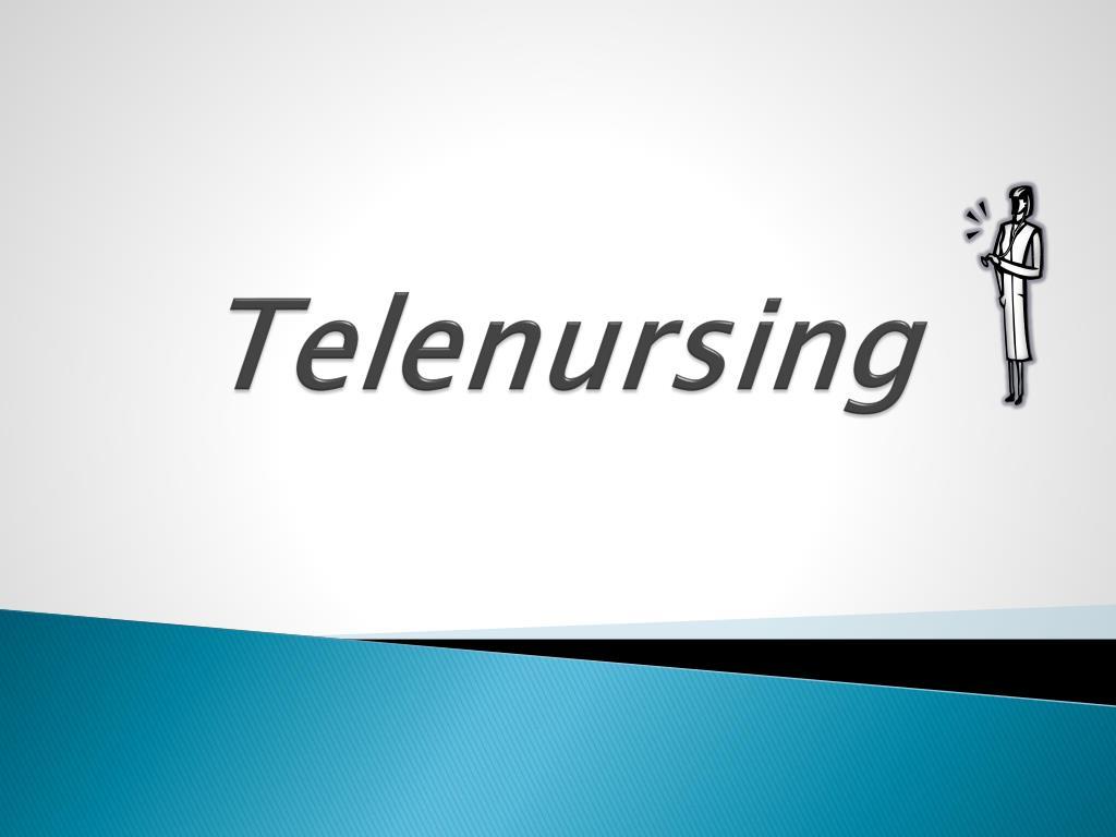 Ppt Telenursing Powerpoint Presentation Free Download