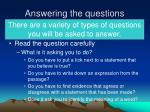 answering the questions