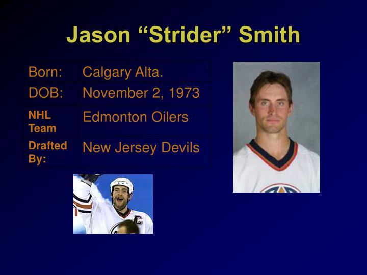 """Jason """"Strider"""" Smith"""