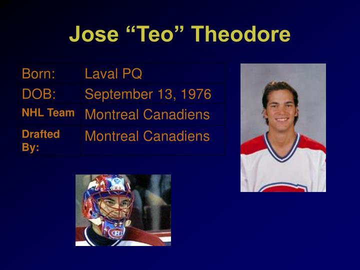 "Jose ""Teo"" Theodore"