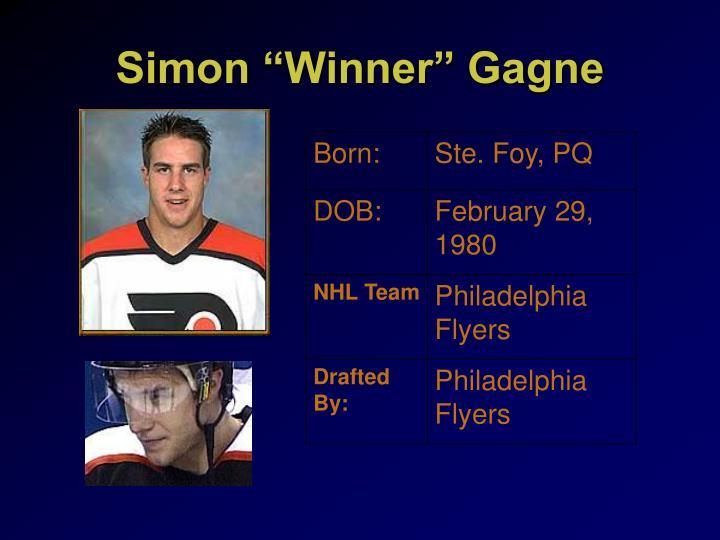 """Simon """"Winner"""" Gagne"""