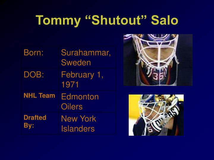 """Tommy """"Shutout"""" Salo"""