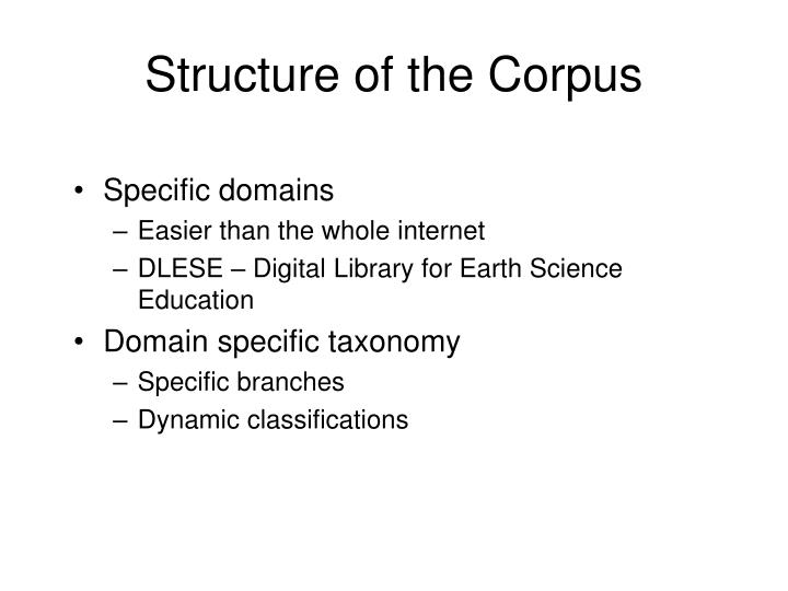 Structure of the Corpus