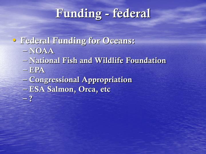 Funding - federal