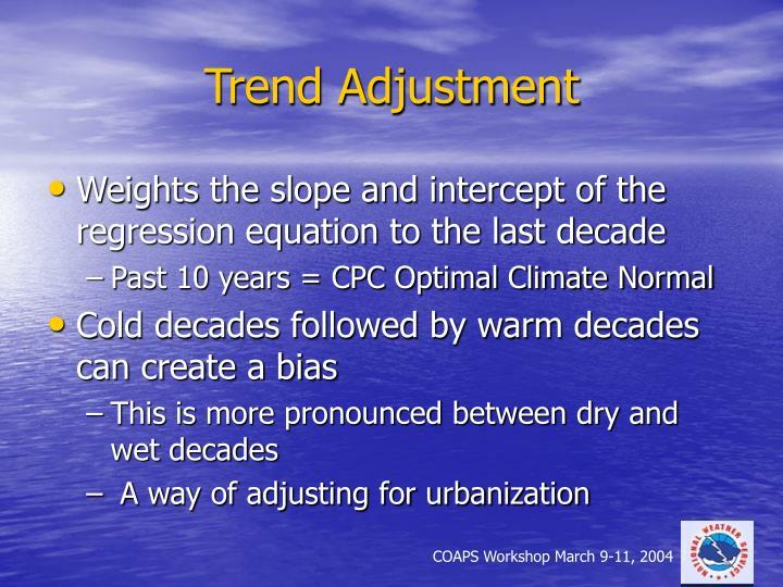 Trend Adjustment