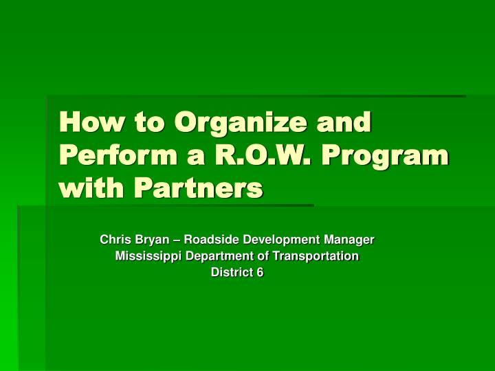 how to organize and perform a r o w program with partners n.