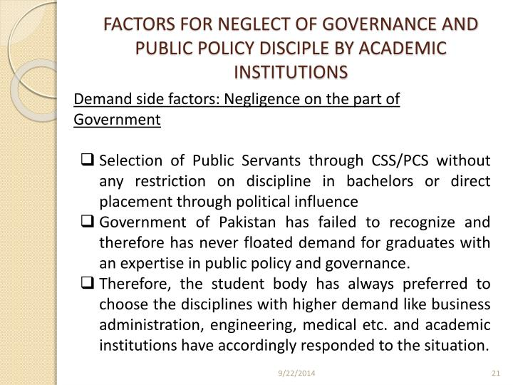 FACTORS FOR NEGLECT OF GOVERNANCE AND PUBLIC POLICY DISCIPLE BY ACADEMIC INSTITUTIONS