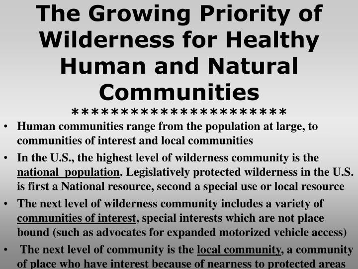 The Growing Priority of Wilderness for Healthy Human and Natural Communities
