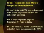1988 regional and metro program development
