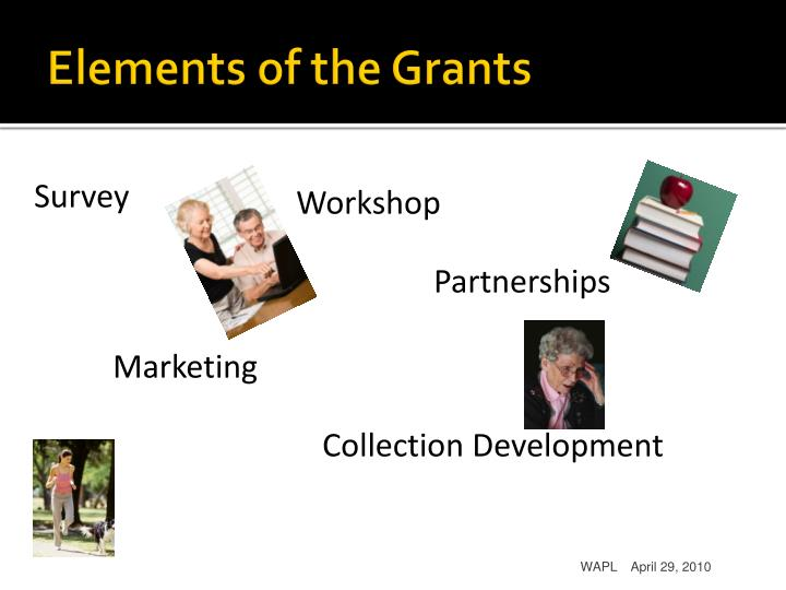 Elements of the Grants