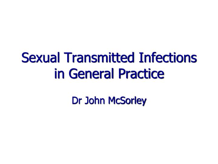 sexual transmitted infections in general practice n.
