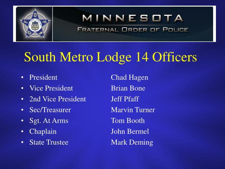 South Metro Lodge 14 Officers