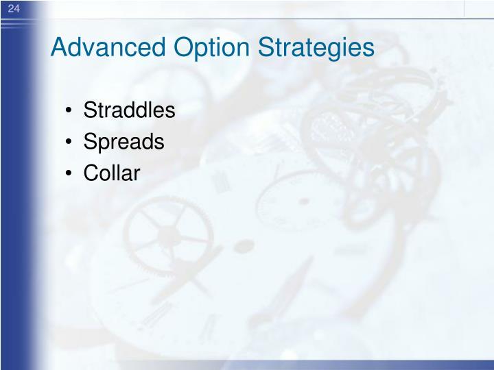Advanced Option Strategies