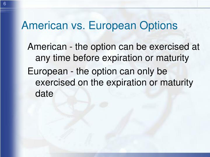 American vs. European Options