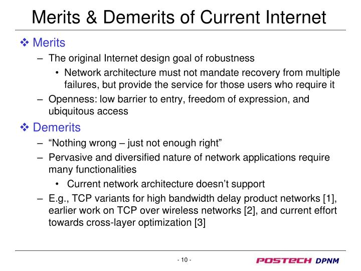 Merits & Demerits of Current Internet