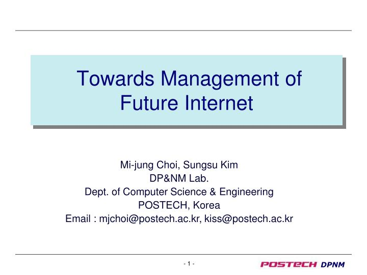 Towards management of future internet