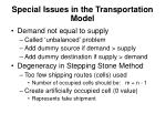 special issues in the transportation model