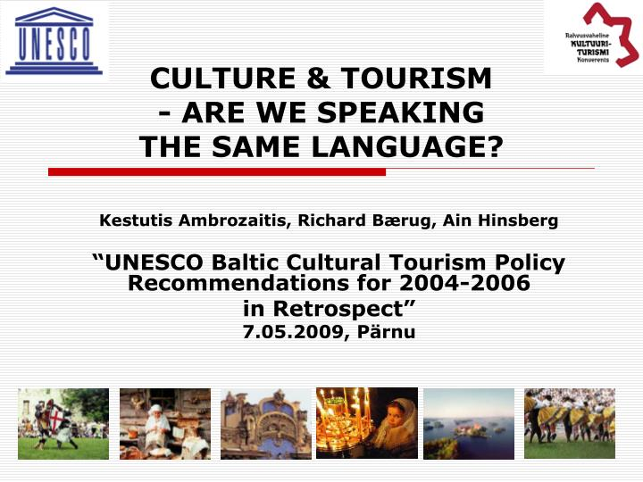 culture tourism are we speaking the same language n.