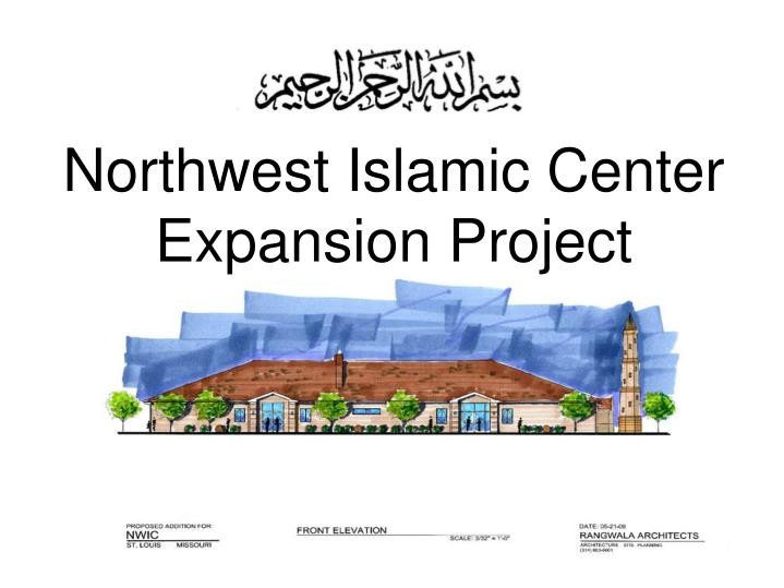 northwest islamic center expansion project