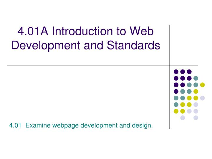 4 01a introduction to web development and standards n.