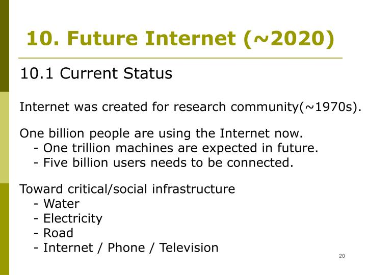 10. Future Internet (~2020)