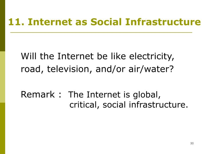 11. Internet as Social Infrastructure