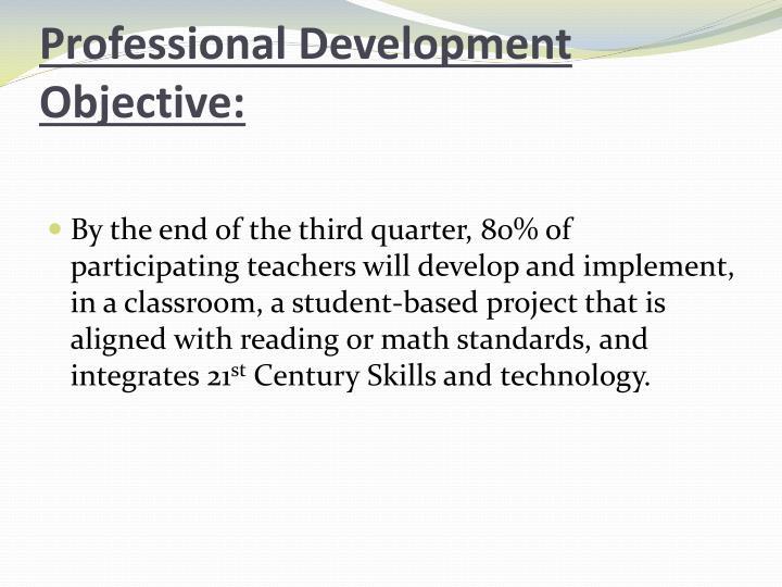 Professional Development Objective: