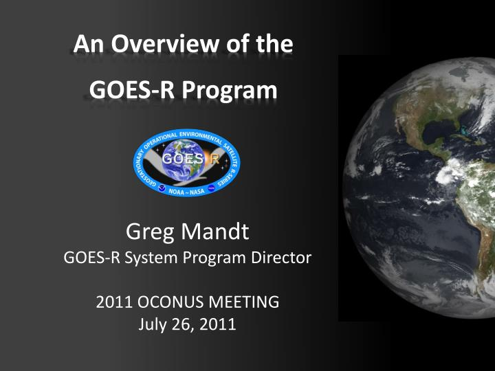 An overview of the goes r program