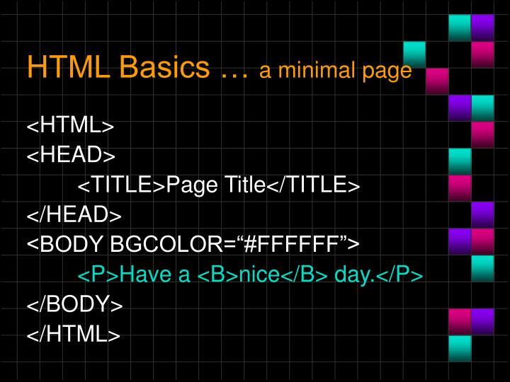 HTML Basics …