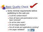 basic quality check