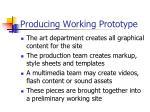 producing working prototype