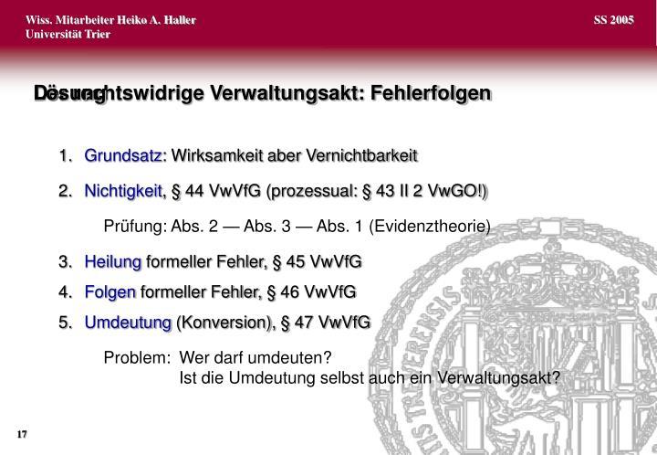Der rechtswidrige Verwaltungsakt: Fehlerfolgen